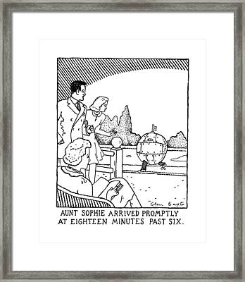 Aunt Spohie Arrived Promptly At Eighteen Minutes Framed Print by Glen Baxter