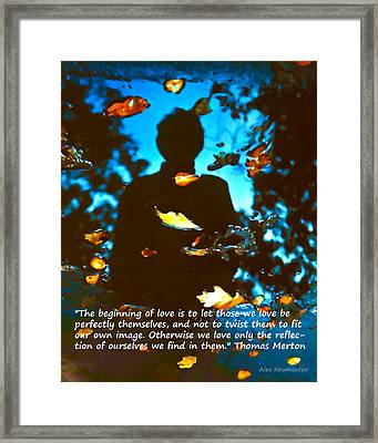 Autumn Leaves Art Fantasy In Water Reflections With Thomas Merton's Quote Framed Print by Alex Khomoutov