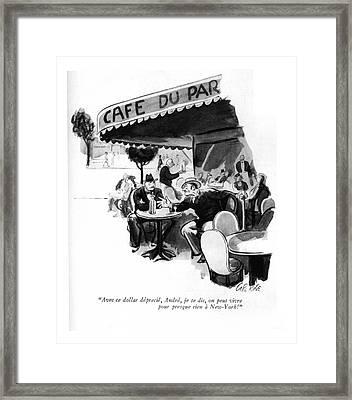 Avec Ce Dollar Deprecie Framed Print by Carl Rose