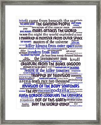 B Movies Science Fiction 20130627whi Framed Print