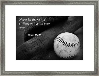 Babe Ruth Baseball Quote Framed Print