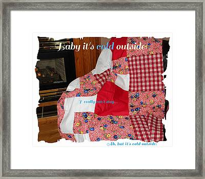 Baby It's Cold Outside Quilt  Framed Print by Barbara Griffin