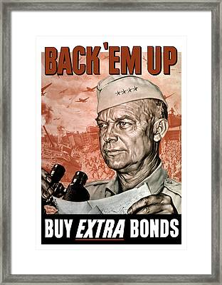 Back Em Up - General Eisenhower  Framed Print by War Is Hell Store