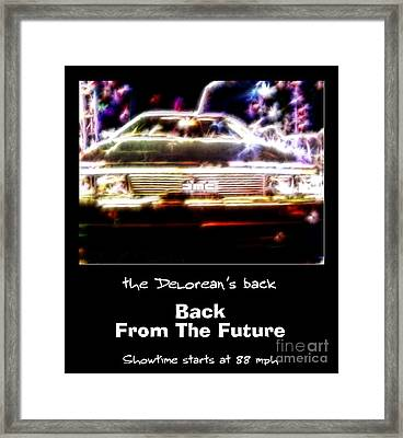 Back From The Future Framed Print
