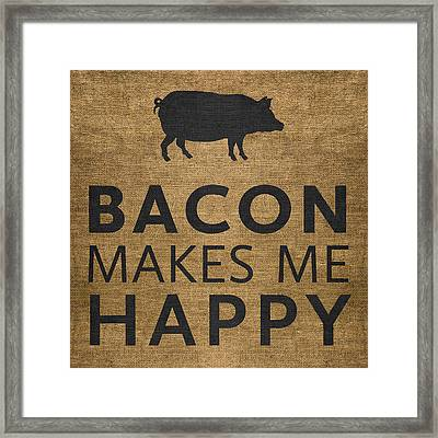 Framed Print featuring the digital art Bacon Makes Me Happy by Nancy Ingersoll