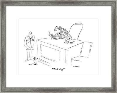 Bad Dog! Framed Print