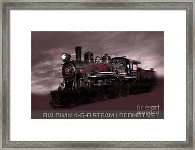 Framed Print featuring the photograph Baldwin 4-6-0 Steam Locomotive by Gunter Nezhoda