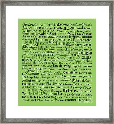 Ballet Terms Black On Green Framed Print by Andee Design