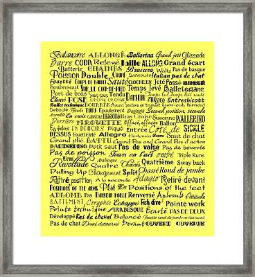 Ballet Terms Black On Yellow Framed Print