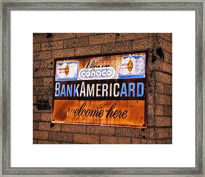 Bankamericard Welcome Here Framed Print by Priscilla Burgers