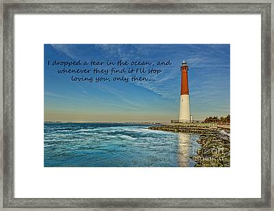 Framed Print featuring the photograph Barnegat Lighthouse Inspirational Quote by Lee Dos Santos