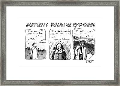 Bartlett's Unfamiliar Quotations Framed Print by Roz Chast