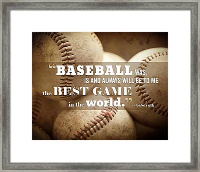 Baseball Print With Babe Ruth Quotation Framed Print by Lisa Russo