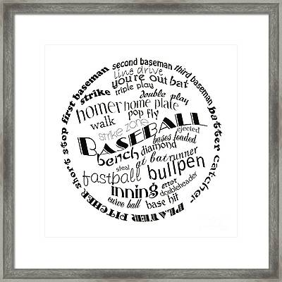 Baseball Terms Typography Black And White Framed Print