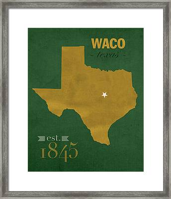 Baylor University Bears Waco Texas College Town State Map Poster Series No 018 Framed Print by Design Turnpike