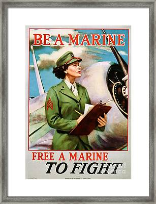 Be A Marine - Free A Marine To Fight Framed Print