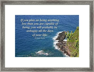 Be All That You Are Capable Of Framed Print by Pharaoh Martin