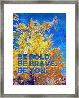 Be Bold Be Brave Be You Blazing Ginkgo Tree Framed Print