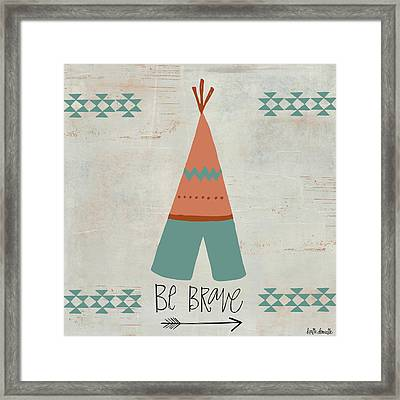 Be Brave Framed Print by Katie Doucette