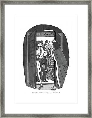 Be Careful. The Place Is Simply Lousy Framed Print