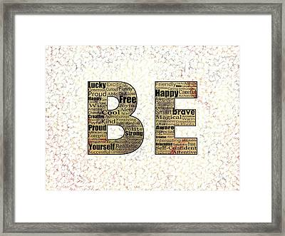 Be Inspired Framed Print