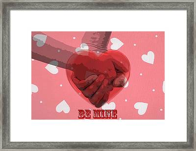 Be Mine Framed Print by Dan Sproul