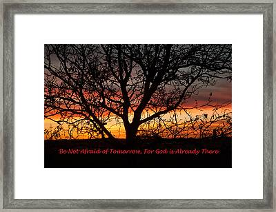 Be Not Afraid Framed Print by Shirley Heier