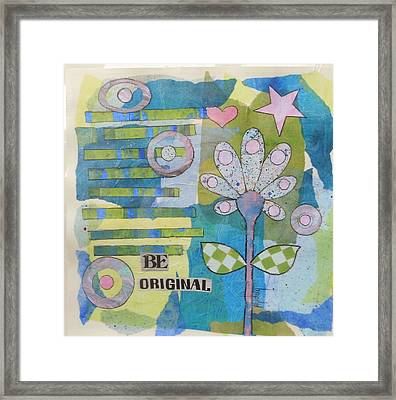 Be Original Framed Print