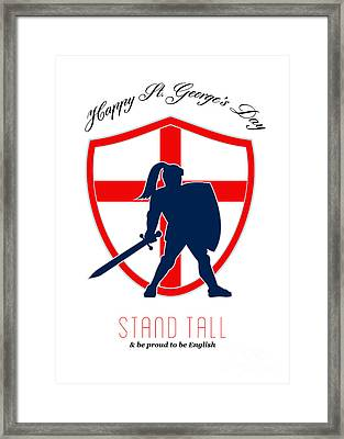 Be Proud To Be English Happy St George Day Poster Framed Print by Aloysius Patrimonio