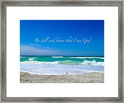 Be Still #4 Framed Print