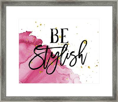 Be Stylish Framed Print by Amy Cummings