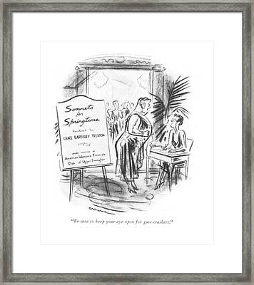 Be Sure To Keep Your Eye Open For Gate-crashers Framed Print