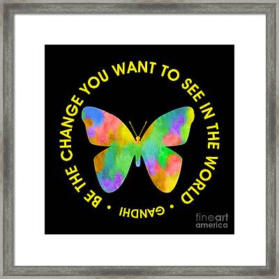 Be The Change - Butterfly In Circle Framed Print by Ginny Gaura