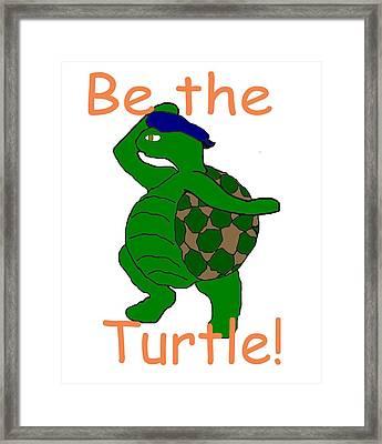 Be The Turtle Framed Print by Pharris Art