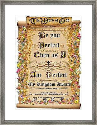 Be You Perfect Even As I Am Perfect Framed Print by Stephen Kovacs