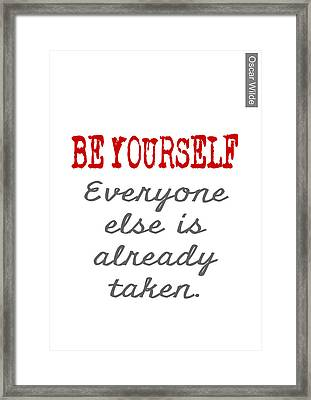 Be Yourself Oscar Wilde Quote Framed Print