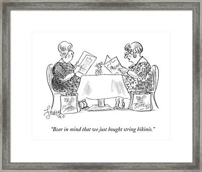 Bear In Mind That We Just Bought String Bikinis Framed Print by Edward Frascino