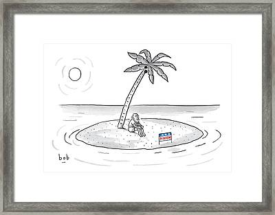 Bearded Man Sits On A Deserted Island. A Campaign Framed Print by Bob Eckstein