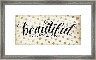 Beautiful Framed Print by Jennifer Pugh