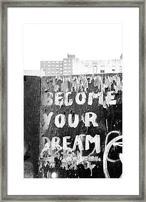 Framed Print featuring the photograph Become Your Dream by Dave Beckerman