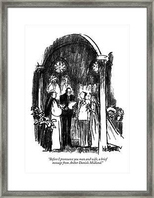 Before I Pronounce You Man And Wife Framed Print by Robert Webe