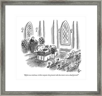 Before We Continue Framed Print