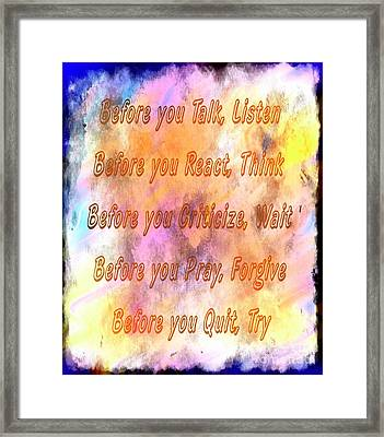 Before You Quit 4 Framed Print by Barbara Griffin