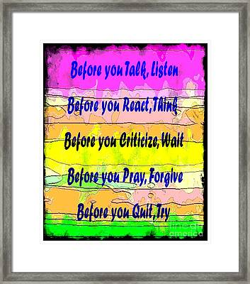 Before You Quit  Framed Print by Barbara Griffin