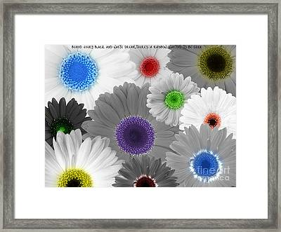 Behind Every Black And White Dream Theres A Rainbow Waiting To Be Seen Framed Print by Janice Westerberg