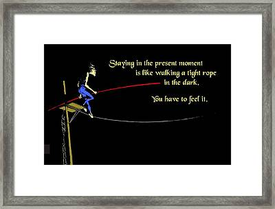 Being Present Framed Print by Mike Flynn