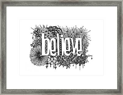 Believe Framed Print by Christina Meeusen