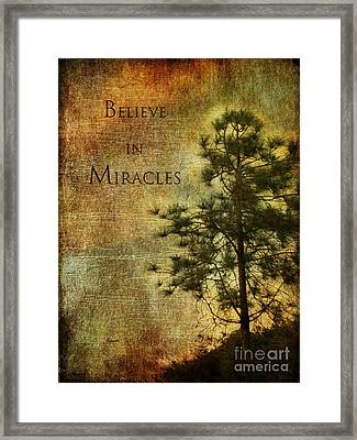 Believe In Miracles - With Text			 Framed Print by Claudia Ellis