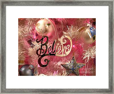 Believe In Pink Framed Print