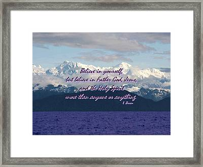 Believe In Yourself God Jesus And Holy Spirit Framed Print by L Brown